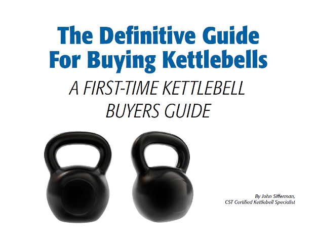 The Definitive Guide For Buying Kettlebells