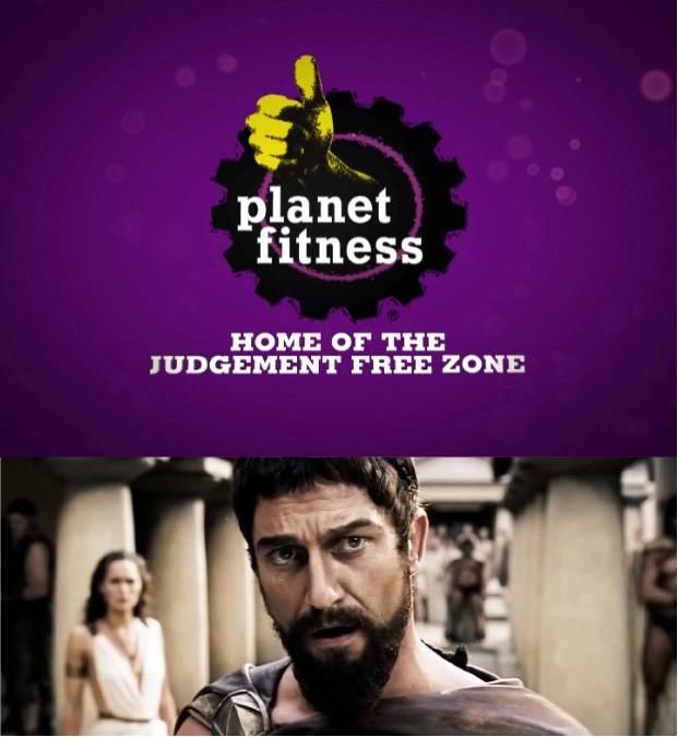 Planet Fitness - Leonidas - Madness?