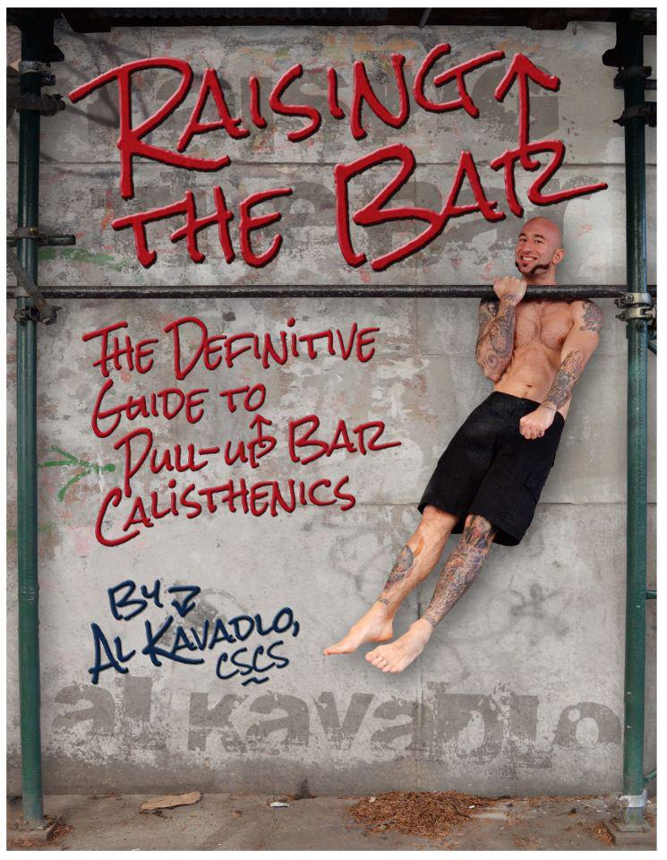 Raising The Bar - Al Kavadlo