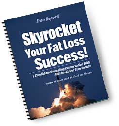 skyrocket your fat loss
